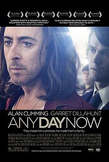 <i>Any Day Now</i> (2012 film) 2012 American drama film directed by Travis Fine