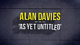Alan Davies: As Yet Untitled