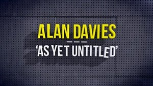 Alan Davies: As Yet Untitled - Image: As Yet Untitled