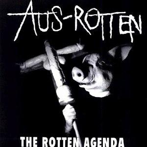 The Rotten Agenda - Image: Aus Rotten Rotten Agenda