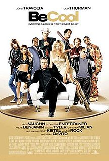 <i>Be Cool</i> 2005 film by F. Gary Gray