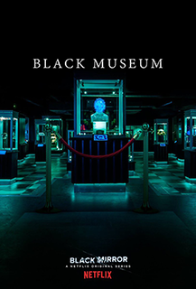 Black Museum (<i>Black Mirror</i>) 6th episode of the fourth season of Black Mirror
