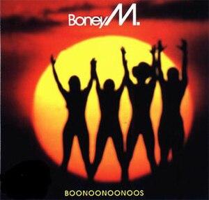 Boonoonoonoos - Image: Boney M. Boonoonoonoos (1981)