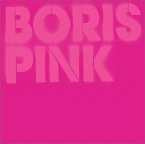 Pink (Boris album) - Image: Boris Pinkorig