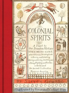 <i>Colonial Spirits: A Toast to Our Drunken History</i>