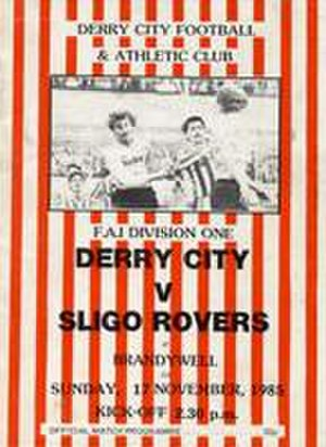 Derry City F.C. - The official programme from a home game against Sligo Rovers on 17 November 1985 in Derry City's first League of Ireland season
