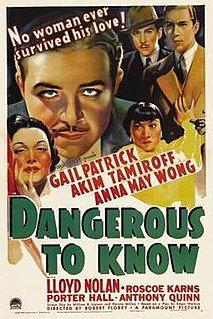 <i>Dangerous to Know</i> 1938 film by Robert Florey