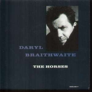 The Horses - Image: Daryl Braithwaite The Horses