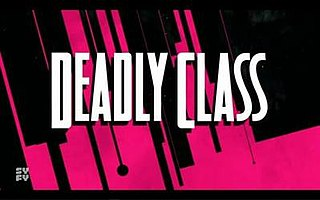 <i>Deadly Class</i> (TV series) American TV series
