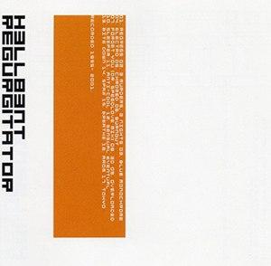 Regurgitator (album) - Image: H3llb 3nt Regurgitator