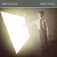 John Foxx - Metamatic - LP album cover.jpg