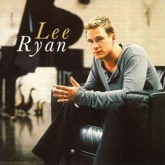 Lee Ryan (album) - Image: Lee Ryan Debut Album Alt Cover