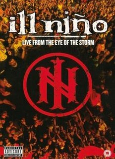 <i>Live from the Eye of the Storm</i> live album by Ill Niño