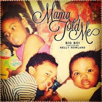 Mama Told Me - Image: Mama told me