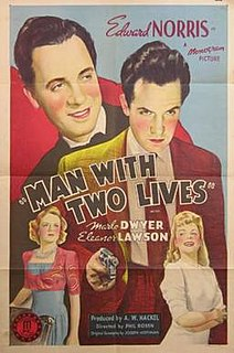 <i>The Man with Two Lives</i> 1942 film by Phil Rosen