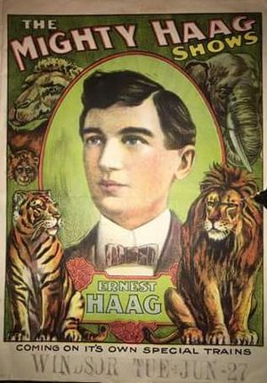 Mighty Haag Circus - Ernest Haag poster, June 27, 1911