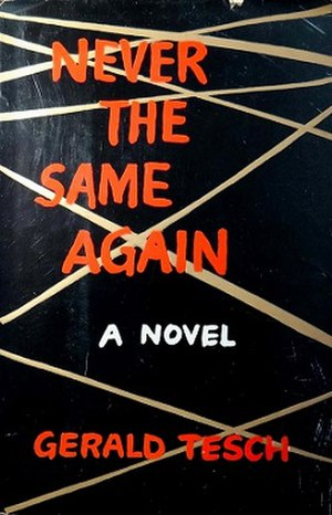 Never the Same Again - First edition
