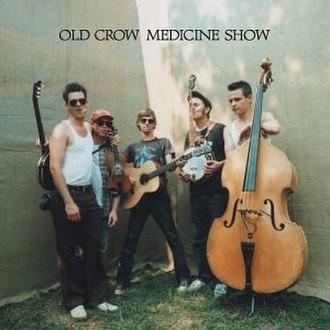 Old Crow Medicine Show (album) - Image: Old crow medicine show