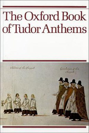 Oxford Book of Tudor Anthems - Image: Oxford Book of Tudor Anthems