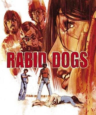 Rabid Dogs - Arrow Video release cover of Rabid Dogs