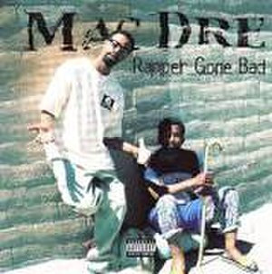 Rapper Gone Bad - Rapper Gone Bad (Album)