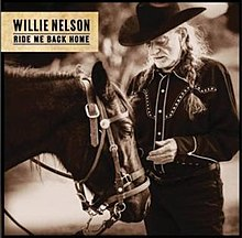 [Image: 220px-Ride_Me_Back_Home_Willie_Nelson.jpg]