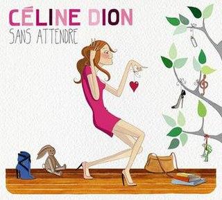 <i>Sans attendre</i> 2012 studio album by Celine Dion