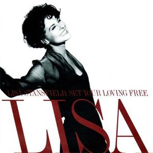 Set Your Loving Free - Image: Set Your Loving Free by Lisa Stansfield
