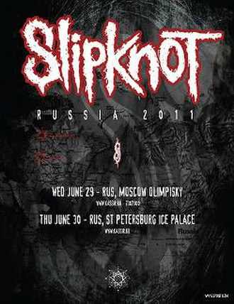 Memorial World Tour - A promotional poster for Slipknot's shows in Russia
