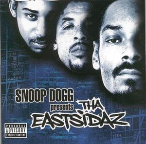Tha Eastsidaz (album) - Image: Snoop Dogg presents Tha Estsidaz (Front)