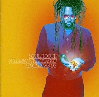 Volume IV The Classic Singles 88–93 - Image: Soul II Soul Volume IV The Classic Singles 88 93 album cover