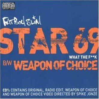 Star 69 / Weapon of Choice - Image: Star 69 Weapon of Choice Fatboy Slim