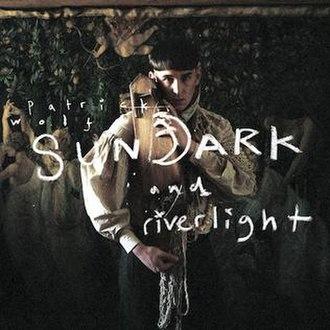 Sundark and Riverlight - Image: Sundark and Riverlight Album Cover