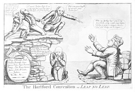 A political caricature of delegates from the Hartford Convention deciding whether to leap into the hands of the British, December 1814. The convention led to widespread fears that the New England states might attempt to secede from the United States. TheHartfordConventionOrLeapNoLeap.jpg