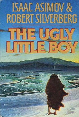 The Ugly Little Boy - Image: The Ugly Little Boy (book cover)