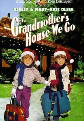 To Grandmother's House We Go - Image: To Grandmother's House We Go