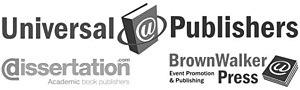 Universal Publishers (United States) - Image: Universal Publishers Brown Walker Press Dissertation Com Logos 2015a