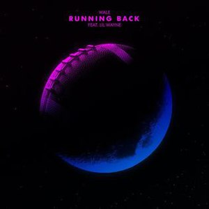 Running Back (Wale song) - Image: Wale Running Back