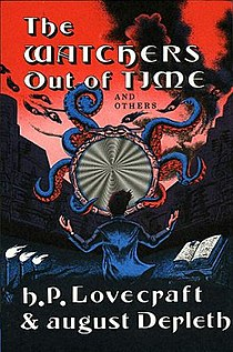 <i>The Watchers Out of Time and Others</i> book by Howard Phillips Lovecraft