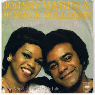 You're All I Need to Get By - Image: You're All I Need to Get By Johnny Mathis and Deniece Williams