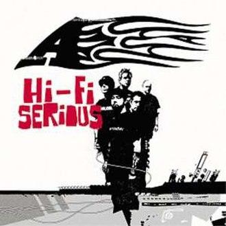 Hi-Fi Serious - Image: A Hi Fi Serious