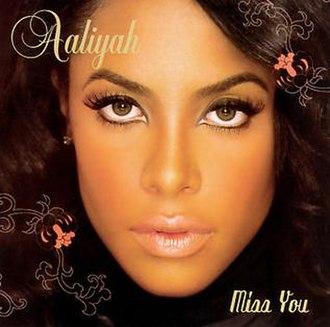 Miss You (Aaliyah song) - Image: Aaliyah Miss You CD Single