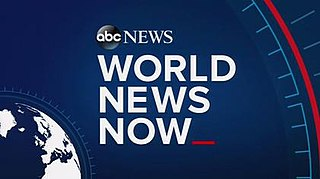 <i>World News Now</i> American television news program