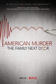 American Murder The Family Next Door 2020 USA Jenny Popplewell Nickole Atkinson Jim Benemann Luke Epple  Documentary, Crime