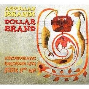 Autobiography (Abdullah Ibrahim album) - Image: Autobiography (Abdullah Ibrahim album)