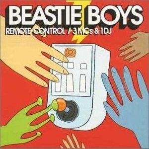 Remote Control / Three MC's and One DJ - Image: Beastie Boys Remote Control
