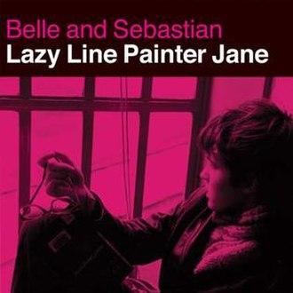 Lazy Line Painter Jane - Image: Belle & Sebastian Lazy Line Painter Jane