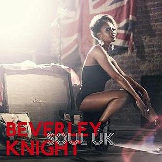 Soul UK - Image: Beverley Knight Soul UK