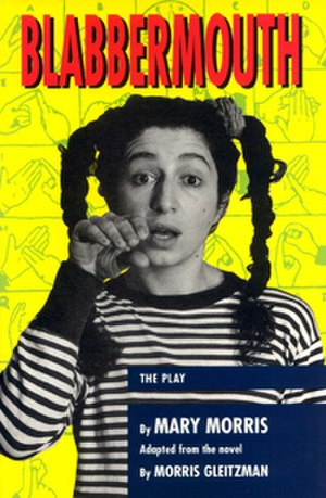 Blabbermouth (play) - Image: Blabbermouth, Mary Morris
