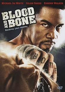 Blood and Bone - Wikipedia